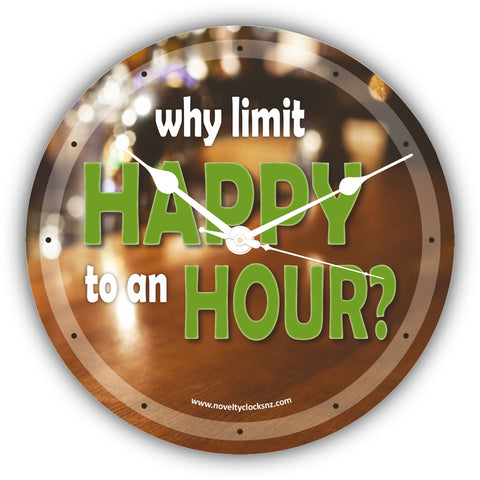Why Limit Happy to an Hour Bar Theme Novelty Gift Clock