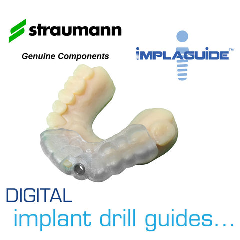 IMPLAGUIDE 3D PRINTED SURGICAL GUIDE - Straumann Genuine Components