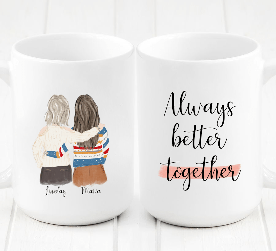 "Two Women Custom Best Friends Mug - A one of a kind gift for you and your #1 BFF. Gift your favorite BFF our one of a kind, customizable art to say ""I love you"" with a cute and unique gift."