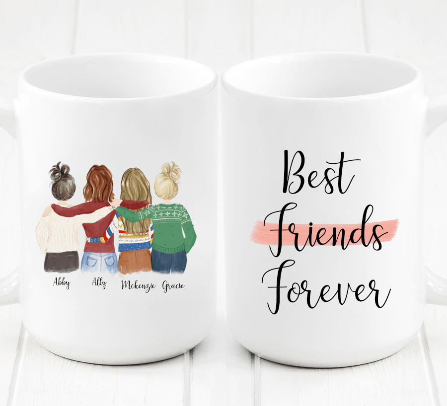 Four Women Custom Best Friends Mug - For Your Girl Squad. Order one or four copies of this custom mug so that every BFF in your group gets one.