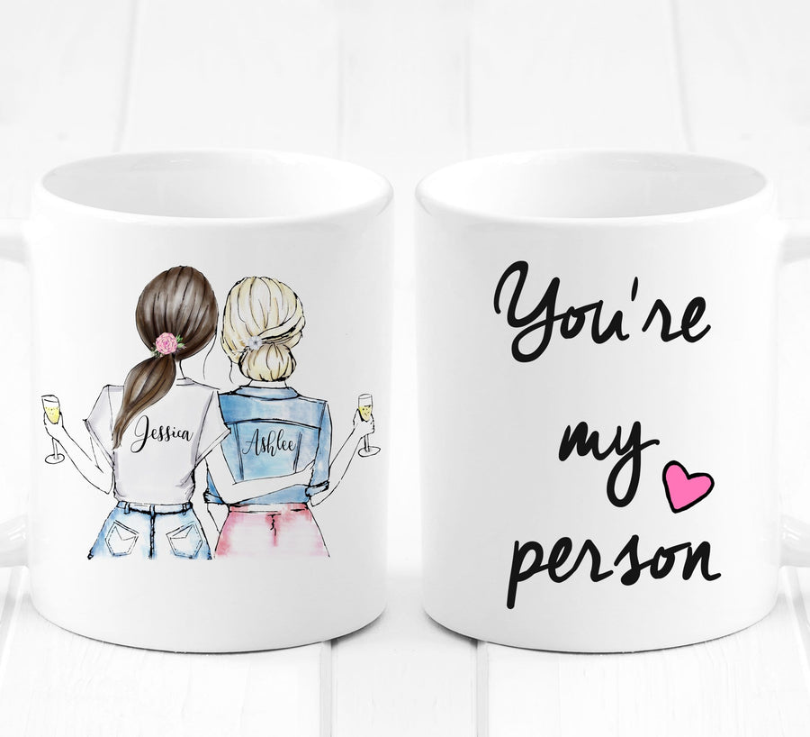 Best Friends gifts - you're my person - Unique Friendship Gift - Mug - Custom Personalized Gifts for friends, Family & special occasions!