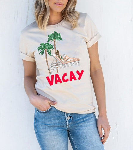 VACAY - SPRING BREAK & SUMMER SHIRT - Custom Personalized Gifts for friends, Family & special occasions!
