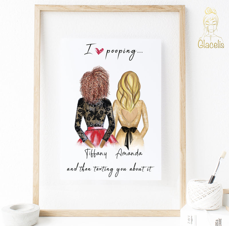 Personalized Best Friend Wall Art - I love pooping and then texting you about it