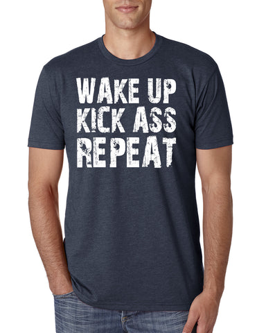 Wake Up Kick Ass T-Shirt