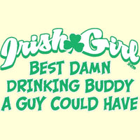 Irish Girl Drinking Buddy T Shirt