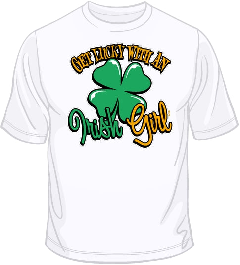 Get Lucky with an Irish Girl T Shirt