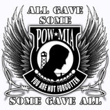 All Gave Some -  Some Gave All T Shirt