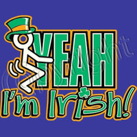 F**k Yeah I'm Irish T Shirt
