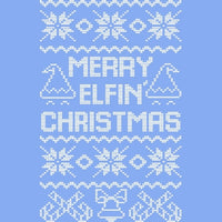 Merry Elfin' Christmas T Shirt