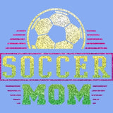 Soccer Mom - Glitter T Shirt