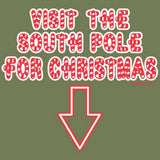 South Pole - Christmas Funny T Shirt