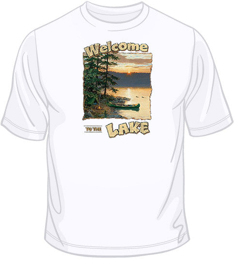 Welcome To The Lake T Shirt