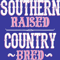 Southern Raised - Country Bred T Shirt