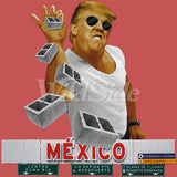 Pinch the Wall - Trump Mexico T Shirt