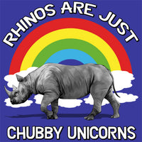 Rhinos are just Chubby Unicorns T Shirt