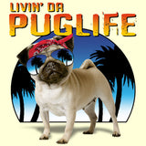 Livin Da Pug Life (Pug Wearing Glasses) T Shirt