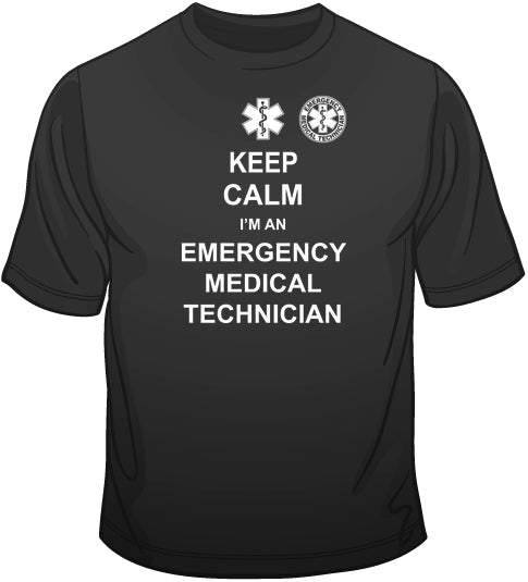 Keep Calm - EMT - Double Sided T Shirt