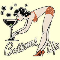 Bottoms Up T Shirt