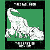 T-Rex Push Ups T Shirt