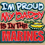Proud of My Daddy - Marine T Shirt