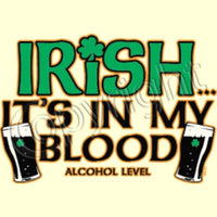 Irish is in My Blood T Shirt