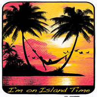 I'm On Island Time T Shirt