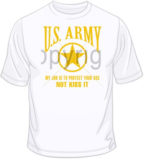 Army - My Job is to Protect T Shirt