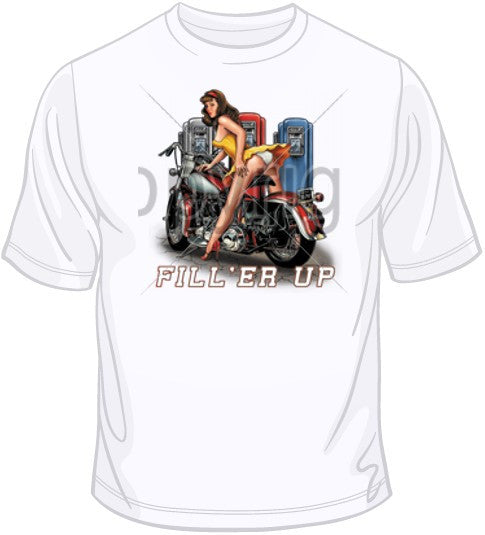 Fill'er Up Motorcycle Girl T Shirt