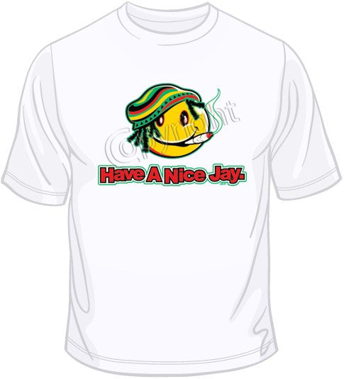 Have a Nice Jay T Shirt