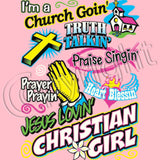 I'm a Church Goin Girl T Shirt