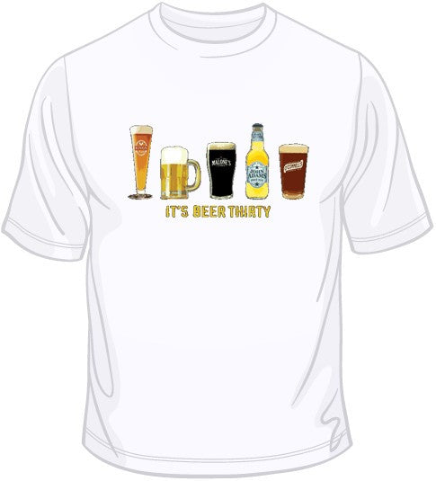 It's Beer Thirty T Shirt
