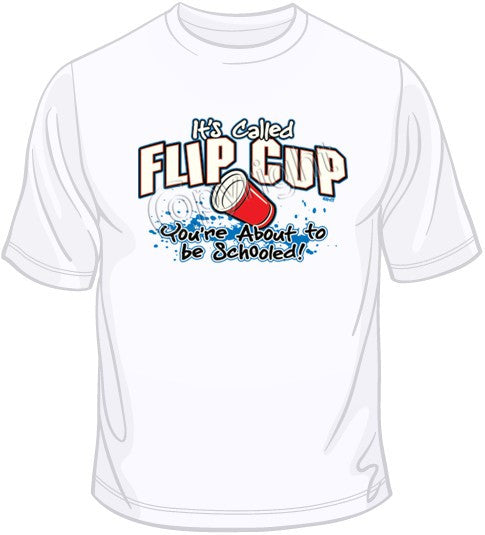 It's Called Flip Cup T Shirt