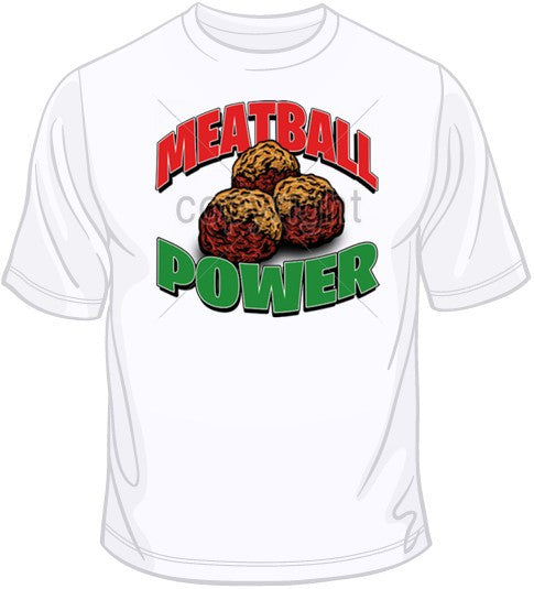 Meatball Power T Shirt