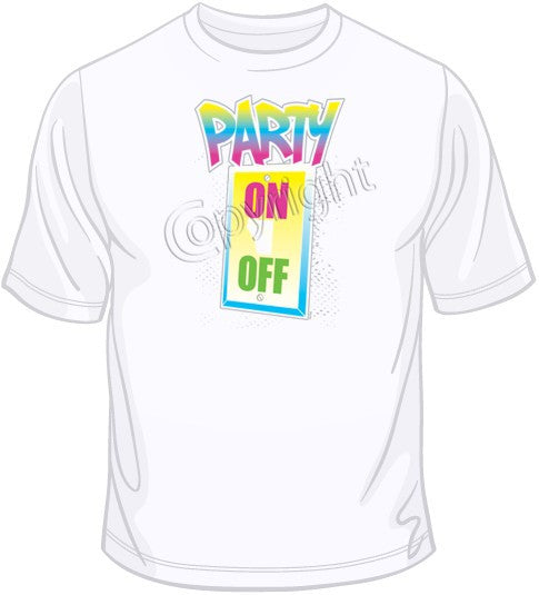Party On Switch-Neon T Shirt