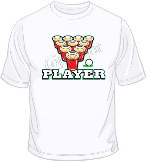 Player (Beer Pong) T Shirt