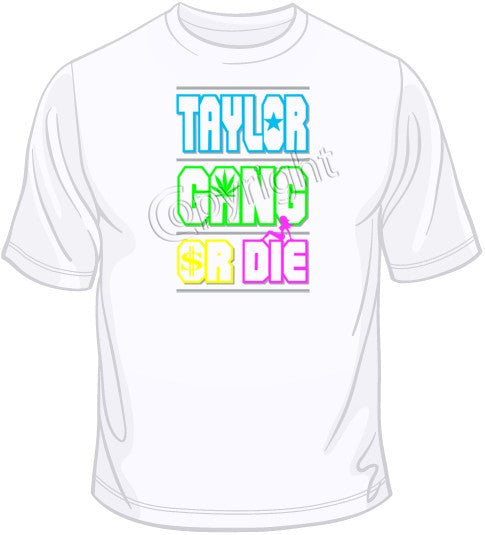 Taylor Gang Or Die-Neon T Shirt