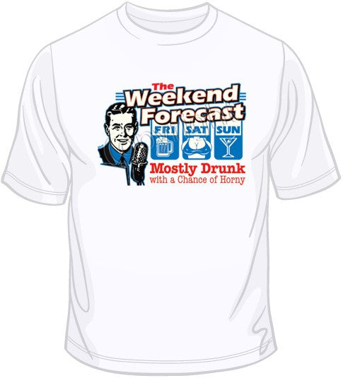 Weekend Forecast T Shirt