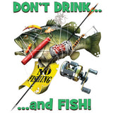 Don't Drink and Fish T Shirt