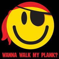 Wanna Walk My Plank? T Shirt