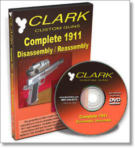 Clark: Complete 1911 Disassembly/Reassembly