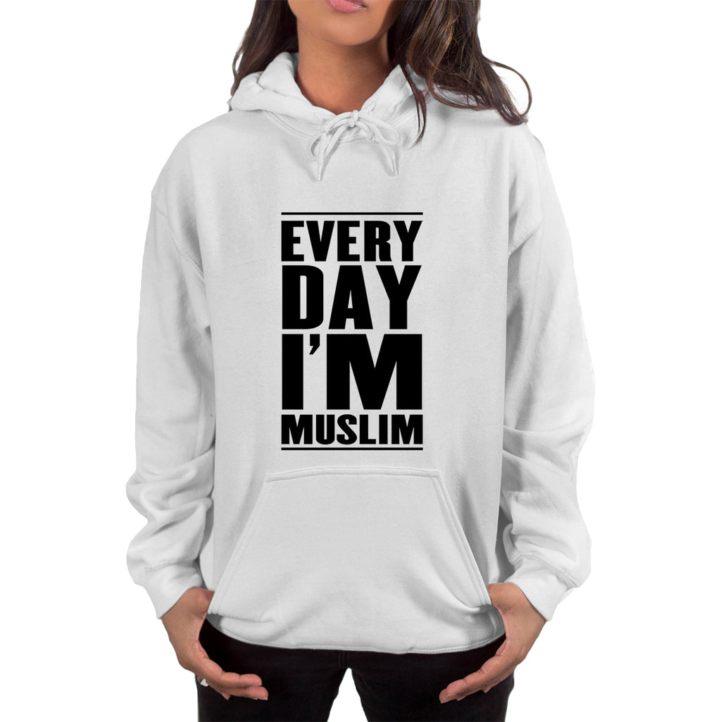 Everyday I'm Muslim Hoodie - World Wide Dawah
