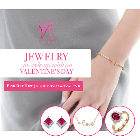 Jewelry To Style Up With On Valentine's Day