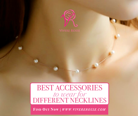 Best Accessories to Wear for Different Necklines