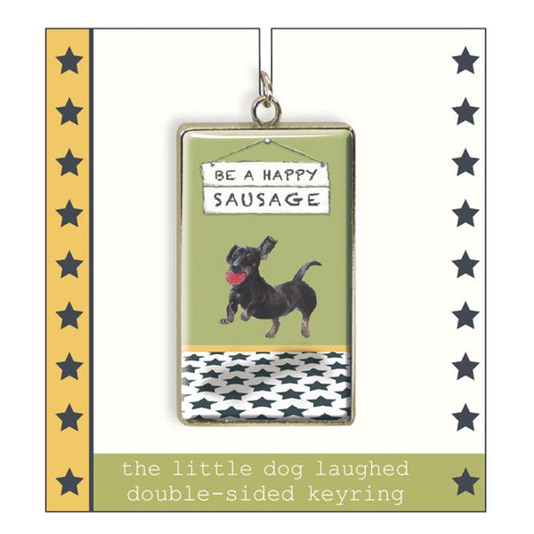 Little Dog Laughed Happy Sausage Keyring - Distinctive Pets