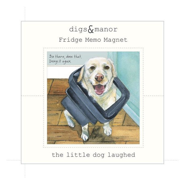 The Little Dog Laughed Fridge Magnet - Distinctive Pets