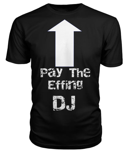Pay The Deejay - StereoTypeTees