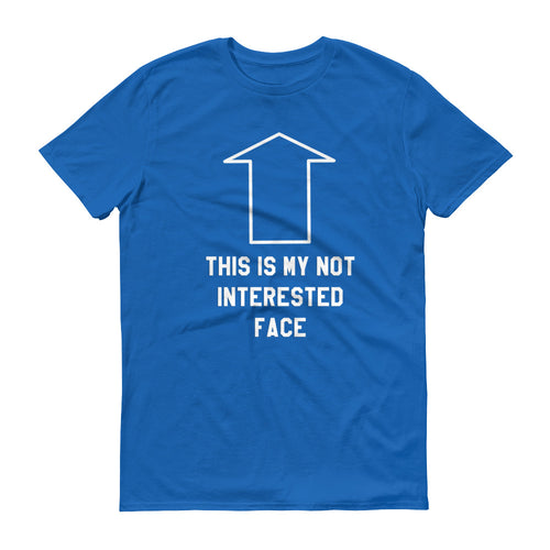 Not Interested Face - StereoTypeTees