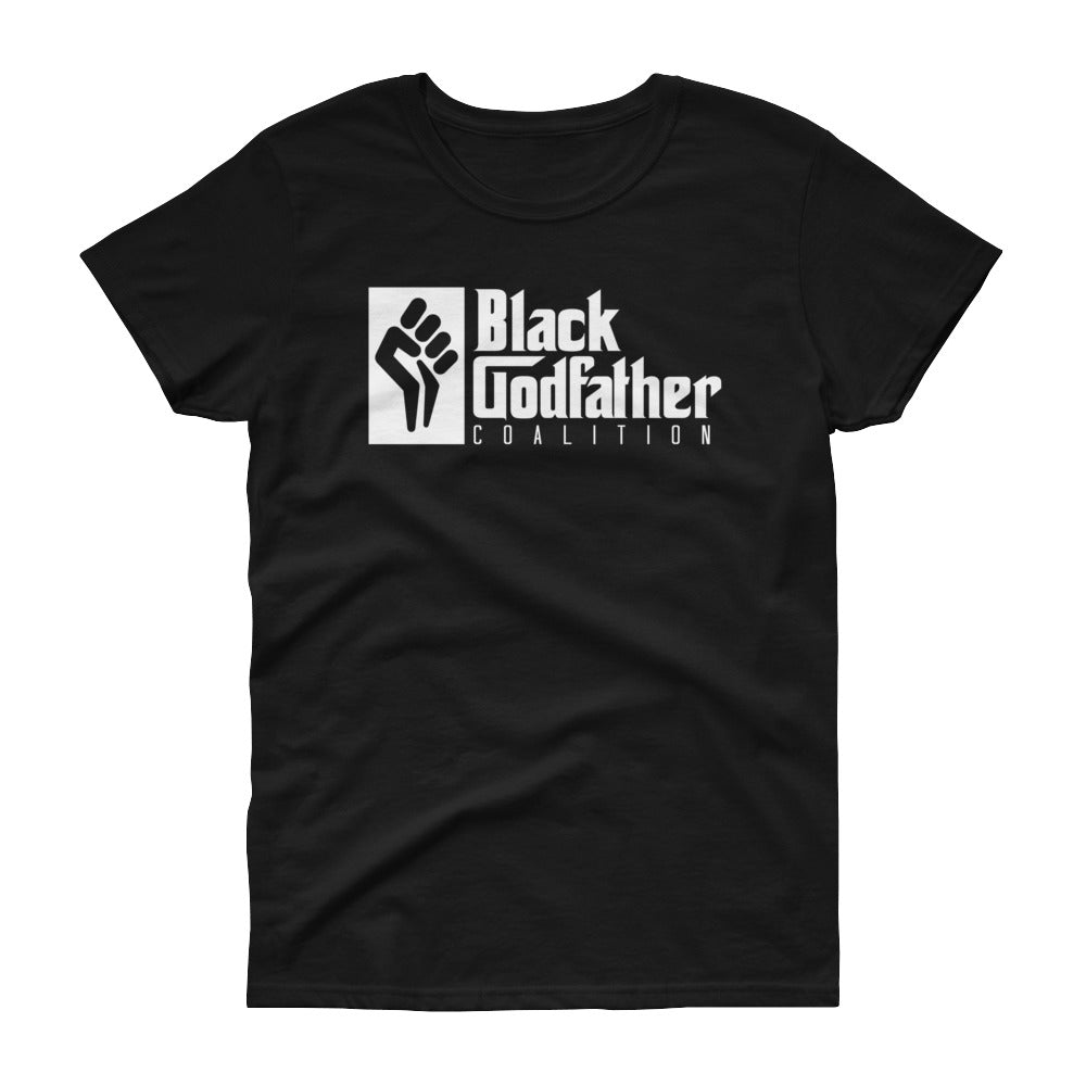 Black GodFather Coalition (Ladies) - StereoTypeTees