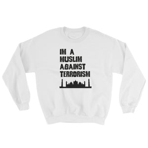 Muslims Against Terrorism (Sweatshirt) - StereoTypeTees