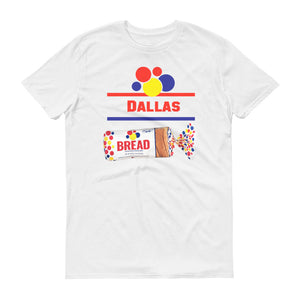 Dallas Bread - StereoTypeTees